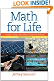 Math for Life: Crucial Ideas You Didn't Learn in School