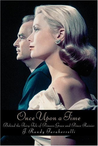 Image for Once Upon a Time: Behind the Fairy Tale of Princess Grace and Prince Rainier