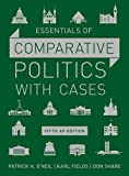 img - for Essentials of Comparative Politics with Cases (Fifth AP* Edition) book / textbook / text book