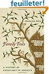 Family Trees - A History of Genealogy...