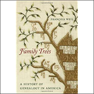 Family Trees: A History of Genealogy in America Hardcover