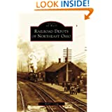 Railroad Depots of Northeast Ohio (OH) (Images of Rail)