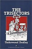 The Trisectors (Spectrum) (0883855143) by Dudley, Underwood