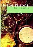echange, troc Marc Veyrat - Quatre saisons (à la carte)