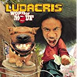Word of Mouf (Clean Version) ~ Ludacris