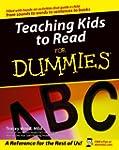 Teaching Kids to Read For Dummies�