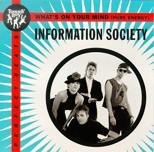 Information Society - Whats On Your Mind - Zortam Music