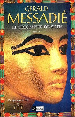 Orages sur le Nil (3) : Le Triomphe de Seth