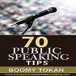 70 Public Speaking Tips | Boomy Tokan