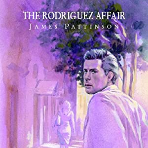 The Rodriguez Affair | [James Pattinson]