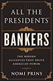 img - for All the Presidents' Bankers by Nomi Prins (9-Apr-2015) Paperback book / textbook / text book