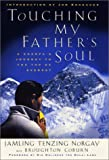 img - for Touching My Father's Soul: A Sherpa's Journey to the Top of Everest book / textbook / text book