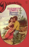 Summer Thunder (Silhouette Desire, No. 77) (067147149X) by Elizabeth Lowell
