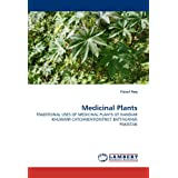 Medicinal Plants: TRADITIONAL USES OF MEDICINAL PLANTS OF NANDIAR KHUWARR CATCHMENT(DISTRICT BATTAGRAM) PAKISTAN...