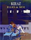 echange, troc Kiraz - Elles & Moi