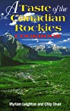 img - for A Taste of the Canadian Rockies book / textbook / text book