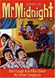 Don't Laugh At a Killer Clown! (Mr. Midnight, #11)