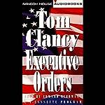 Executive Orders | Tom Clancy