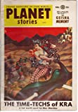 "Planet Stories 1954 Vol. 6 # 8 Fall: The Time-Techs of Kra / The Geisha Memory / Jupiters Joke / Down Went McGinty / ""Phone Me in Central Park"" / Hex on Hax / The Violators / The Pluto Lamp"