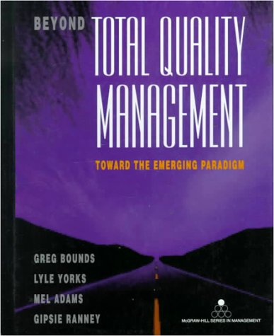 Beyond Total Quality Management: Toward The Emerging Paradigm PDF