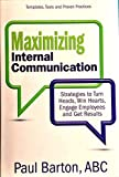 img - for Maximizing Internal Communication book / textbook / text book