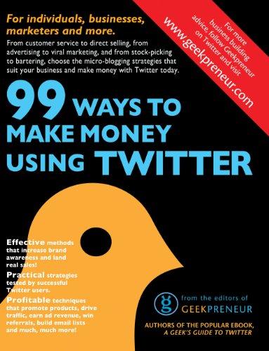 99 Ways To Make Money Using Twitter