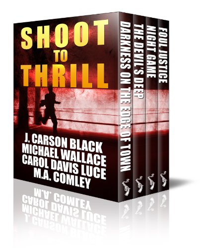 Kindle Daily Deals For Saturday, November 16  Featuring Shoot To Thrill (4-Book Box Set) – 4 Complete, Edge-of-Your-Seat Thrillers From Bestselling Authors! Now Just 99 Cents