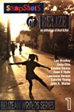 img - for Snapshots Of Belize, an anthology of short fiction (Belizean writers series) book / textbook / text book