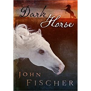 """Dark Horse"" by John Fischer : Book Review"