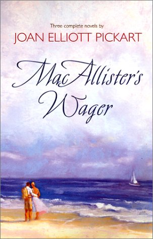 Mac Allisters Wager, JOAN ELLIOTT PICKART