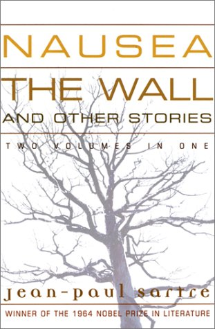 Nausea: The Wall and Other Stories