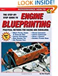 Engine Blueprinting: Practical Method...