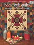 Homestyle Quilts: Simple Patterns and...