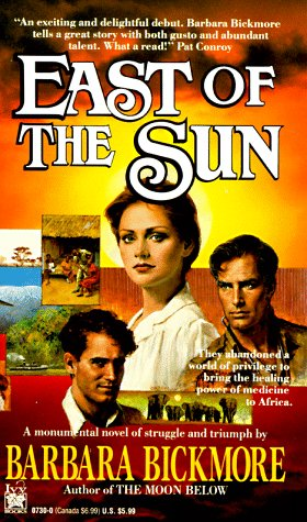 East of the Sun, BARBARA BICKMORE