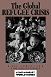 img - for The Global Refugee Crisis: A Reference Handbook (Contemporary World Issues) book / textbook / text book