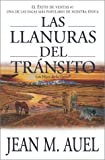 Las llanuras del transito (Plains of Passage) (Los Hijos De La Tierra / Earth's Children) (Spanish Edition) (074323605X) by Jean M. Auel