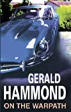 Gerald Hammond On the Warpath