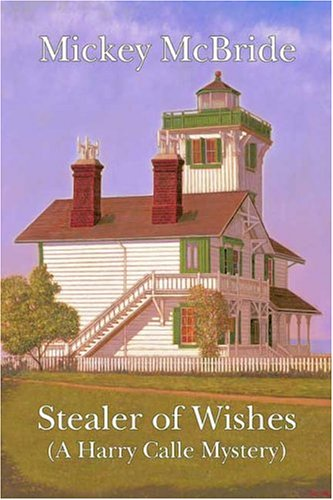 Stealer of Wishes: A Harry Calle Mystery
