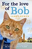 James Bowen For the Love of Bob