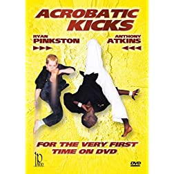 Acrobatic Kicks with Anthony Atkins & Ryan Pinkston