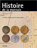echange, troc Véronique Lecomte-Collin, Bruno Collin - Histoire de la monnaie