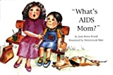 img - for What's AIDS Mom? book / textbook / text book