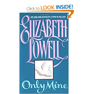 Only Mine - Elizabeth Lowell