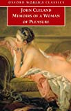 Memoirs of a Woman of Pleasure (Oxford World's Classics) (0192835653) by Cleland, John