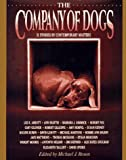 The Company of Dogs (0883659662) by Rosen, Michael