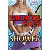 Grudge Fuck in the Shower (Rough Lesbian Sex)by Deirdre Bonneval