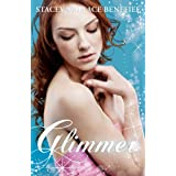 Glimmer (Zellie Wells Book 2) ~ Stacey Wallace Benefiel