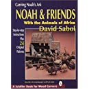 Carving Noah's Ark: Noah and Friends With the Animals of Africa