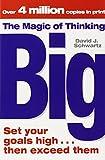 The Magic of Thinking Big (1416511555) by David J. Schwartz