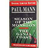Season of the Monsoon - The Ganja Coast ~ Paul Mann